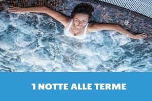 1 Notte – Vacanza benessere terme+cena+massaggio € 129,50